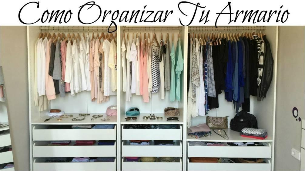 Como organizar tu armario centro de formaci n carlos tello - Como organizar un armario ...